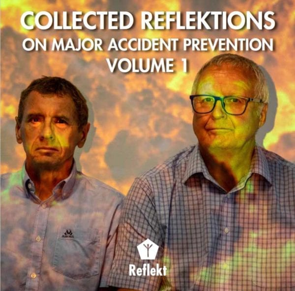 Collected Reflektions on Major Accident Prevention - Volume 1