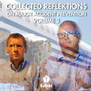 Collected Reflektions on Major Accident Prevention - Volume 2